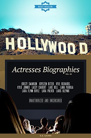 Hollywood: Actresses Biographies Vol.49: