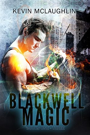 Blackwell Magic: Books One-Three (Blackwell Magic #1-3)