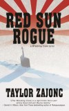 Red Sun Rogue by Taylor Zajonc