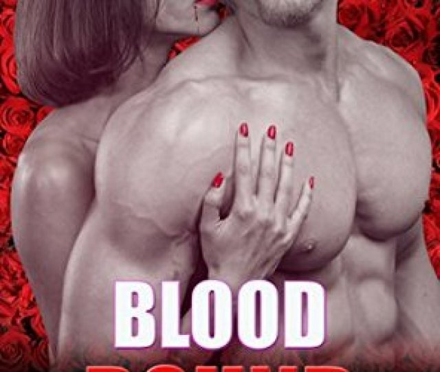 Vampire Romance Blood Bound Paranormal Seduced Provocative Mature Love Suspense Bbw Vampire Romance Fantasy Urban Mystery Bad Boy New Adult Alpha Male