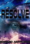 Resolve (Lost Fagare Ship Book 1)