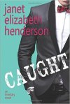 Caught by Janet Elizabeth Henderson