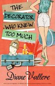 The Decorator Who Knew Too Much (A Madison Night Mystery, Book 4)