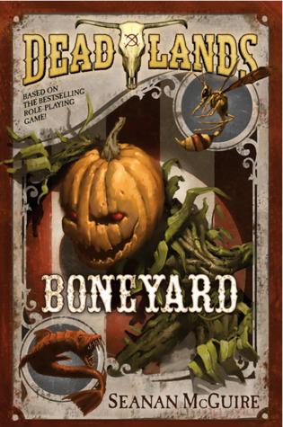 Boneyard (Deadlands, #3)