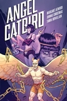 Angel Catbird, Volume 3: The Catbird Roars
