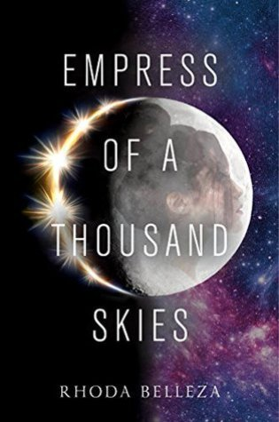 Empress of a Thousand Skies (Empress of a Thousand Skies #1) – Rhoda Belleza