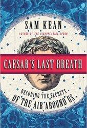 Caesar's Last Breath: Decoding the Secrets of the Air Around Us Book Pdf