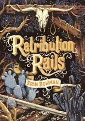 Retribution Rails (Vengeance Road, #2) Pdf Book