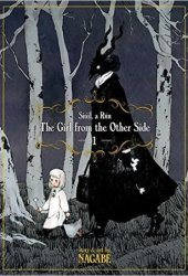 The Girl from the Other Side: Siúil, a Rún Vol. 1 Book Pdf
