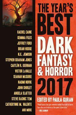 The Year's Best Dark Fantasy & Horror 2017