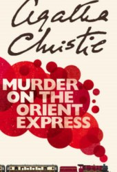 Murder on the Orient Express (Hercule Poirot, #10) Book Pdf