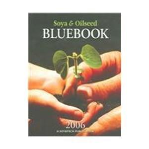 Soya and Oilseed Buebook 2006 (Soya & Oilseed Bluebook)