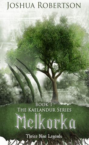 Melkorka (The Kaelandur Series, #1)