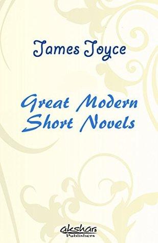 Great Modern Short Novels - James Joyce