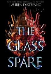 The Glass Spare (The Glass Spare, #1) Pdf Book
