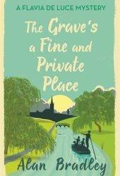 The Grave's a Fine and Private Place (Flavia de Luce, #9) Book Pdf