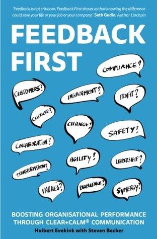 Feedback First: Boosting Organisational Performance through CLEAR+CALM Communication