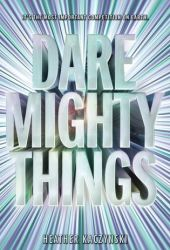 Dare Mighty Things Pdf Book