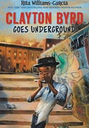Clayton Byrd Goes Underground Pdf Book