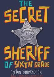 The Secret Sheriff of Sixth Grade Pdf Book