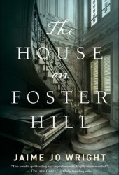 The House on Foster Hill Pdf Book