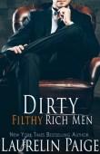 Dirty Filthy Rich Men (Dirty Duet #1)