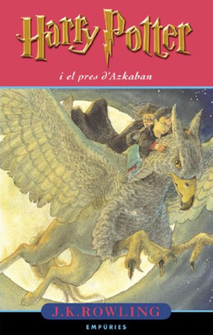 Harry Potter i el pres d'Azkaban (Harry Potter, #3)