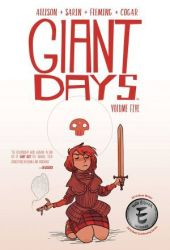 Giant Days, Vol. 5 (Giant Days, #5) Book Pdf
