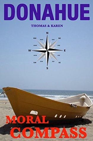 MORAL COMPASS (Ryan/Hunter Mystery Adventure Book 7)