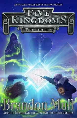 Time Jumpers (Five Kingdoms, #5)