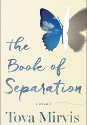 The Book of Separation: A Memoir Pdf Book