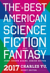 The Best American Science Fiction and Fantasy 2017 Book Pdf