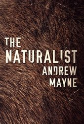 The Naturalist (The Naturalist #1)