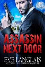 Assassin Next Door by Eve Langlais