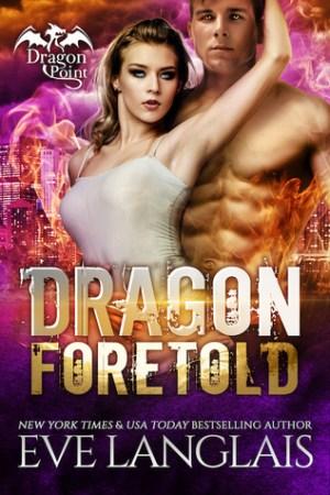 Dragon Foretold (Dragon Point, #4)