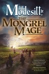 The Mongrel Mage (The Saga of Recluce, #19)