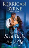 The Scot Beds His Wife (Victorian Rebels, #5)