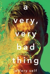 A Very, Very Bad Thing Pdf Book