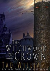 The Witchwood Crown (The Last King of Osten Ard, #1) Pdf Book
