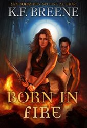 Born in Fire (Fire and Ice Trilogy, #1) Book Pdf