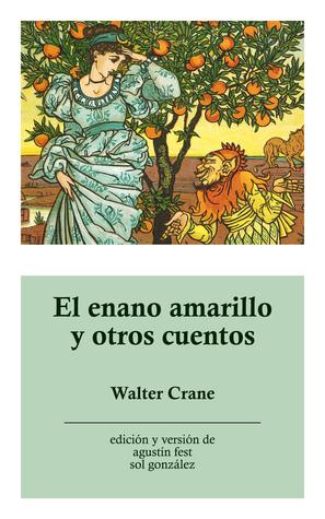 El enano amarillo y otros cuentos