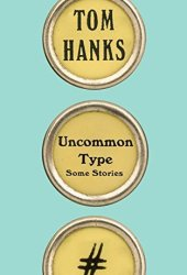Uncommon Type: Some Stories Book Pdf