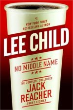 Book Review: Lee Child's No Middle Name