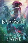 Breakwater (Broken Tides #1)