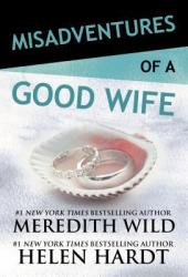 Misadventures of a Good Wife (Misadventures, #6) Pdf Book