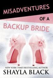Misadventures of a Backup Bride (Misadventures, #4) Pdf Book