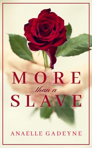 More Than A Slave