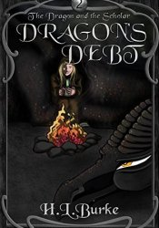 Dragon's Debt (The Dragon and the Scholar #2) Pdf Book