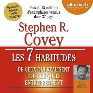 Les 7 Habitudes de Ceux Qui Realisent Tout Ce Qu'ils Entreprennent: Livre Audio 1 CD MP3 - 686 Mo