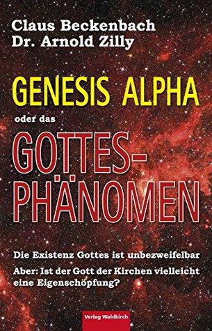 Das Gottesphänomen: Genesis Alpha